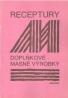 kolektív- Receptury / doplňkoé masné výrobky