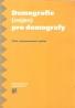 kolektív- Demografie nejen pro demografy