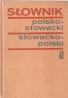 kolektív- Polsko-Slowacki a Slowacko-Polski slovnik