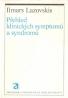 I. Lazovskis - Přehled klinických symptomu a syndromu