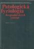 K.Boďa a kol. - Patologická fyziológia hospodárskych zvierat