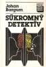 Johan Bargum - Súkromný detektív