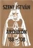 Szent István: Archikon 1988-2008