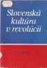 L.Grešík- Slovenská kultúra v revolúcii