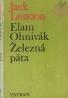 Jack London- Elam Ohnivák, Železná päta