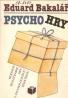 E.Bakalář- Psycho hry