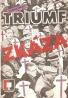 Toman Brod- Triumf zkáza
