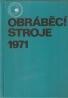 J. Štrajbl- Obráběcí stroje 1971