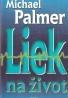 Michael Palmer- Liek na život