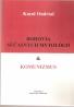 Karol Ondriaš- Bohovia súčasných mytologií a komunizmus