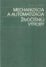 P.Ducho- Mechanizácia a automatizácia živočíšnej výroby