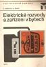 S. Roškota- Elektrické rozvody a zařízení v bytech