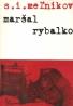 Meľnikov- Maršal Rybalko