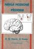 Maurer- Náhla mozková příhoda