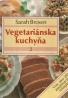 Sarah Brown- Vegetariánska kuchyňa 2