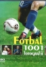 kolektív- Fotbal 1001 fotografií