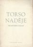 F. Halas- Torso naděje