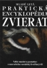 kolektív- Praktická encyklopédia zvierat