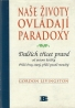 Gordon Livingston- Naše životy ovládají paradoxy