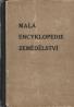 kolektív- Malá encyklopedie zemědělství