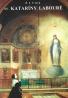 L.Laurentin- Život sv. Kataríny Labouré