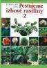 Jaroslaw Rak- Pestujeme izbové rastliny 2