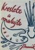 J.Masák- Kreslete a malujte