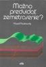 Pavel Markovskij- Možno predvídať zemetrasenie?