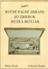 Milan Nosál- Ručné palné zbrane zo zbierok múzea Betliar