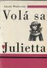 A.Minčkovskij- Volá sa Julietta