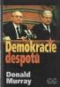 Donald Murray- Demokracie despotů