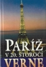 Verne- Paríž v 20. storočí