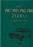Ivan Škoda: Žiguli- Lada/ Vaz 2101, Vaz 2102