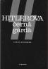 Karol Grunberg- Hitlerova černá garda