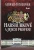 G. Totschinger- Habsburkové a jejich profese