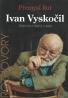 Přemysl Rut- Ivan Vyskočil