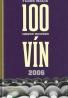 Fedor Malík- 100 Najlepších Slovenských vín 2006