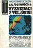 V.P. Borovička - Vyzvedači z Tel Avivu