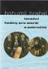 Bohumil Hrabal: Taneční hodiny pro starší a pokročilé
