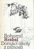 Bohumil Hrabal: Domácí úkoly z pilnosti