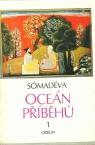 Sómadéva-Oceán Příběhů I-II