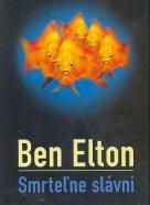 Ben Elton: Smrteľne slávni