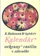 K.Balázsová:Kalendár ochrany rastlin v záhradke