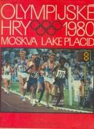 Kolektív autorov: Olympijské hry 1980 Moskva- Lake Placid