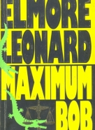 Elmore Leonard-Maximum Bob