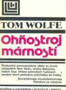 Tom Wolfe: Ohňostroj márnosti