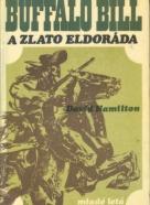 David Hamilton: Buffalo Bill a zlato z Eldoráda