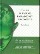 V. Špakovský: Úvaha o zmene paradigmy ekonómie