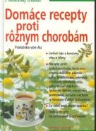 Francizka von Au:Domáce recepty proti rôznym chorobám