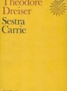 Theodore Dreiser: Sestra Carrie